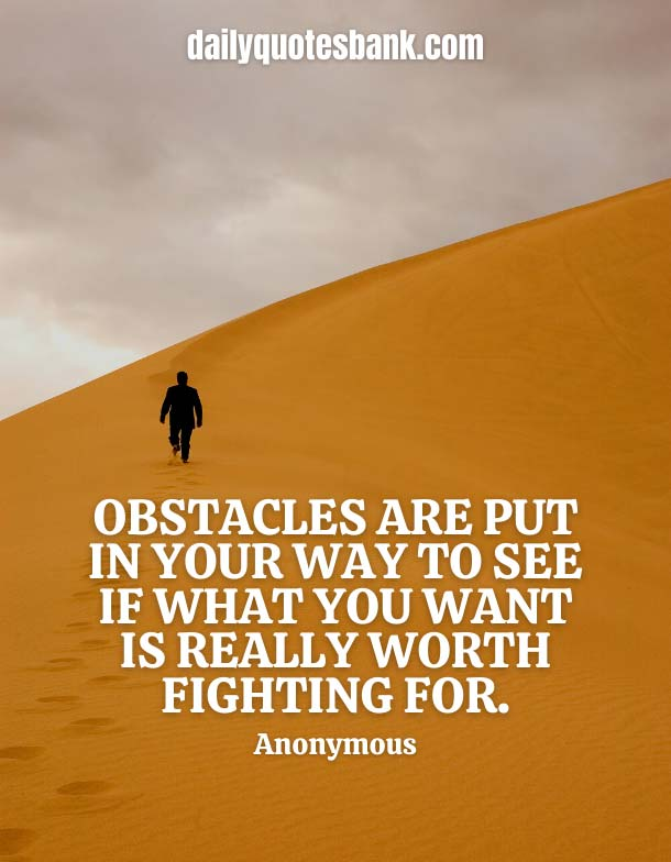 Deep Quotes About Obstacles Making You Stronger