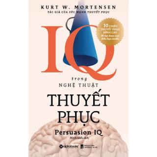 IQ Trong Nghệ Thuật Thuyết Phục (Tái Bản 2020) ebook PDF-EPUB-AWZ3-PRC-MOBI