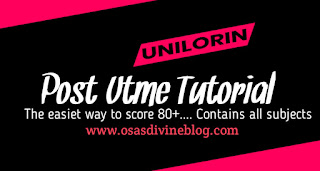 unilorin post utme tutorial part 1b