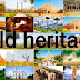 Top ten most beautiful world heritage sites (UNESCO) in the world.
