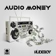 Music : rudeboy - audio money