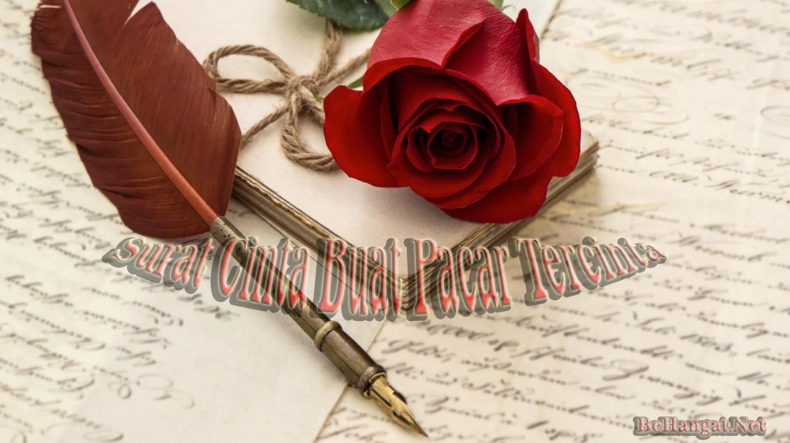 Surat Cinta buat Pacar Tercinta - BeHangat.Net