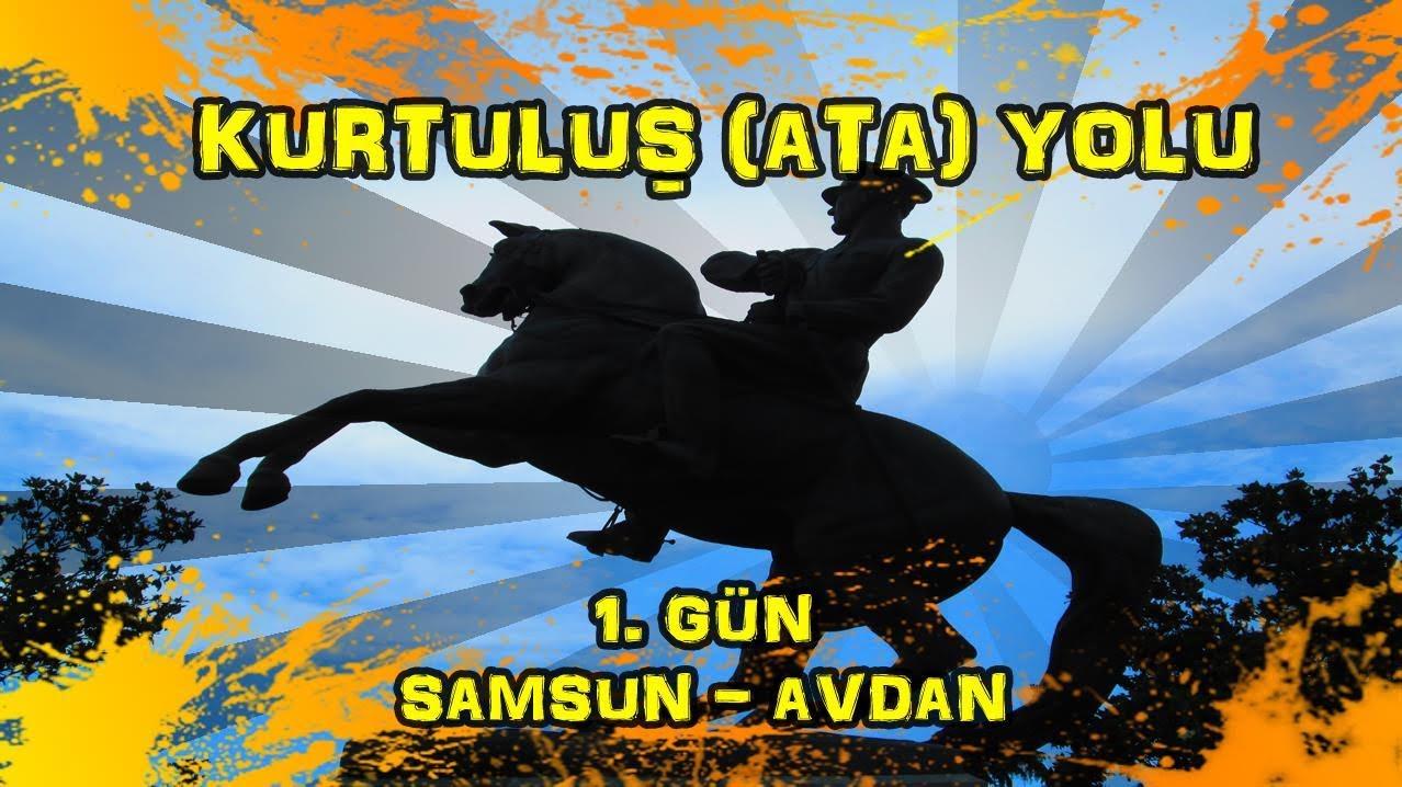 2019/06/12 Kurtuluş (Ata) yolu 1.gün Samsun ~ Avdan