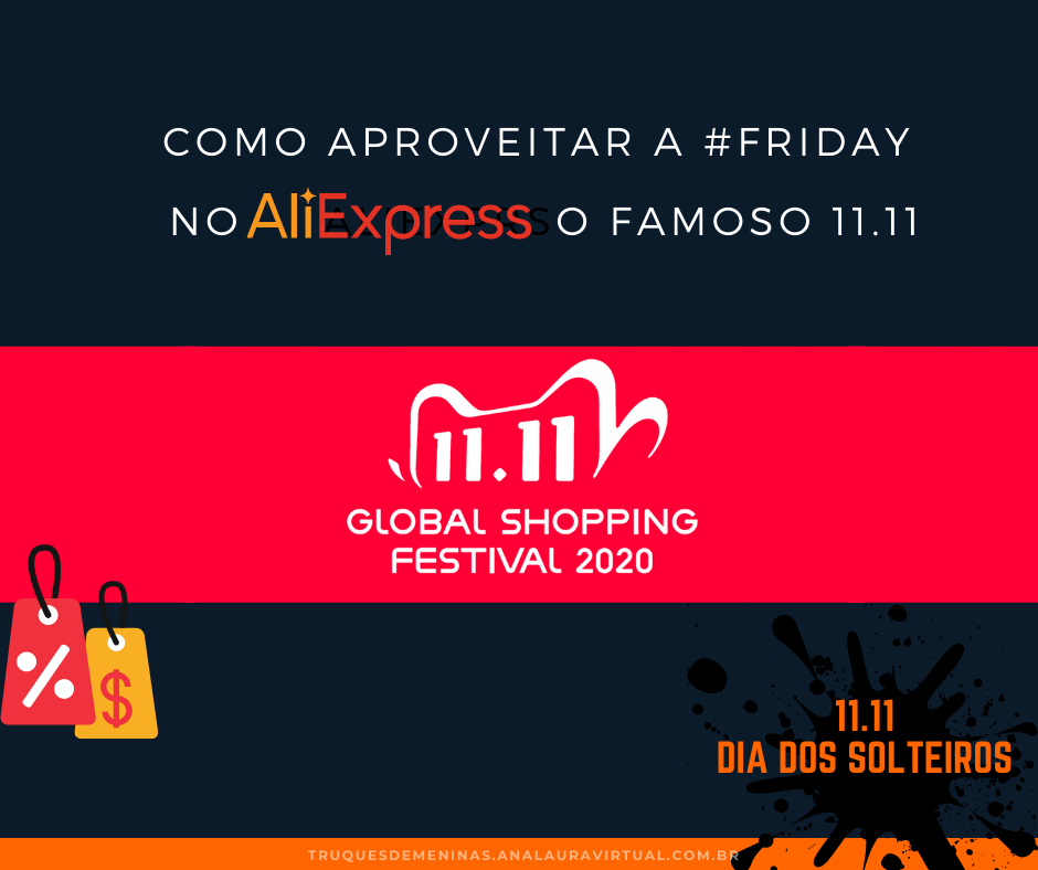 global festival shopping 2020 aliexpress promocao dia do solteiro china