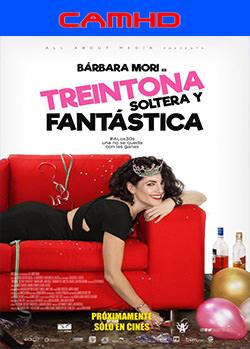 Treintona, soltera y fantástica (2016) CAMHD