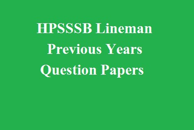 hpsssb lineman previous year question paper download himachal academy