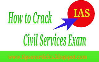 How to crack Civil Services Exam