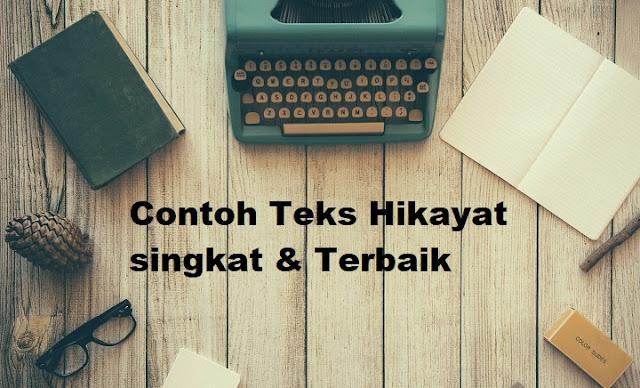 Contoh Teks Hikayat