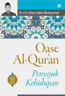 Buku OASE AL-QUR'AN Penyejuk Kehidupan