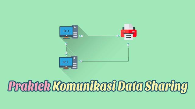 Praktek Komunikasi Data Sharing - Laporan Jarkom