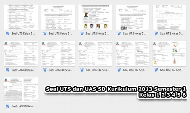 Soal UTS dan UAS SD Kurikulum 2013 Kelas 1 2 3 4 5 6 Semester 1