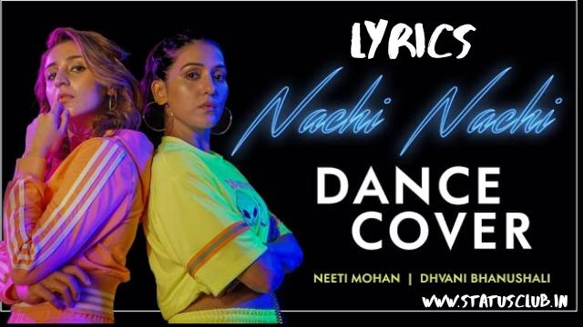 Street Dancer - Nachi Nachi Song LYRICS in Hindi.