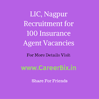 LIC, Nagpur Recruitment for 100 Insurance Agent Vacancies