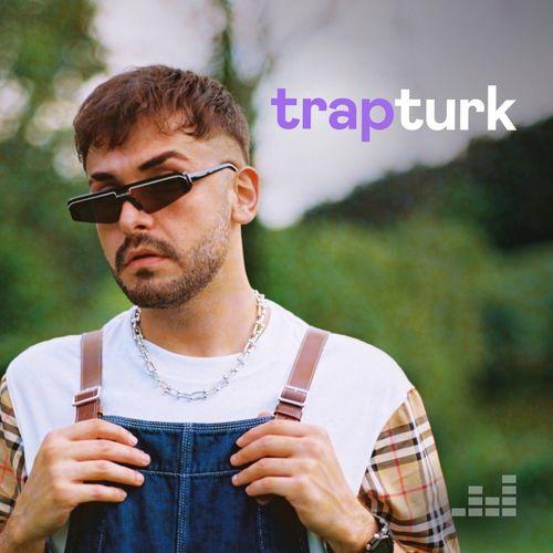 TrapTurk (deezer) Eylül 2021 indir
