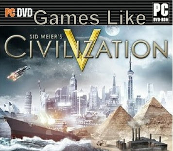 Games Like Civilization,Civilization