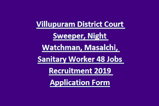 Villupuram District Court Sweeper, Night Watchman, Masalchi, Sanitary Worker 48 Jobs Recruitment 2019 Application Form
