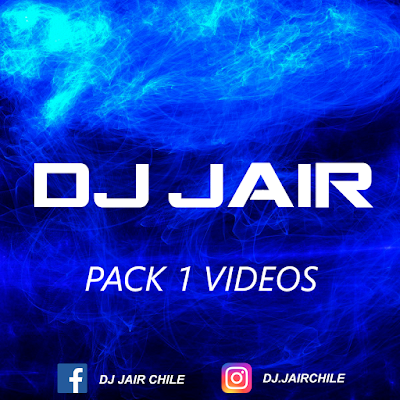 PACK VIDEOS DJ JAIR