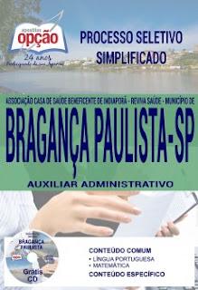 www.apostilasopcao.com.br/apostilas/2380/4860/processo-seletivo-simplificado-municipio-de-braganca-paulista-2017/auxiliar-administrativo.php?afiliado=13730