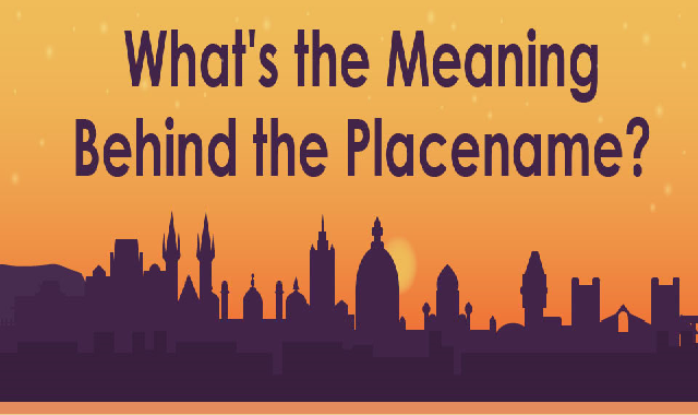 What's the Meaning Behind the Placename? #infographic