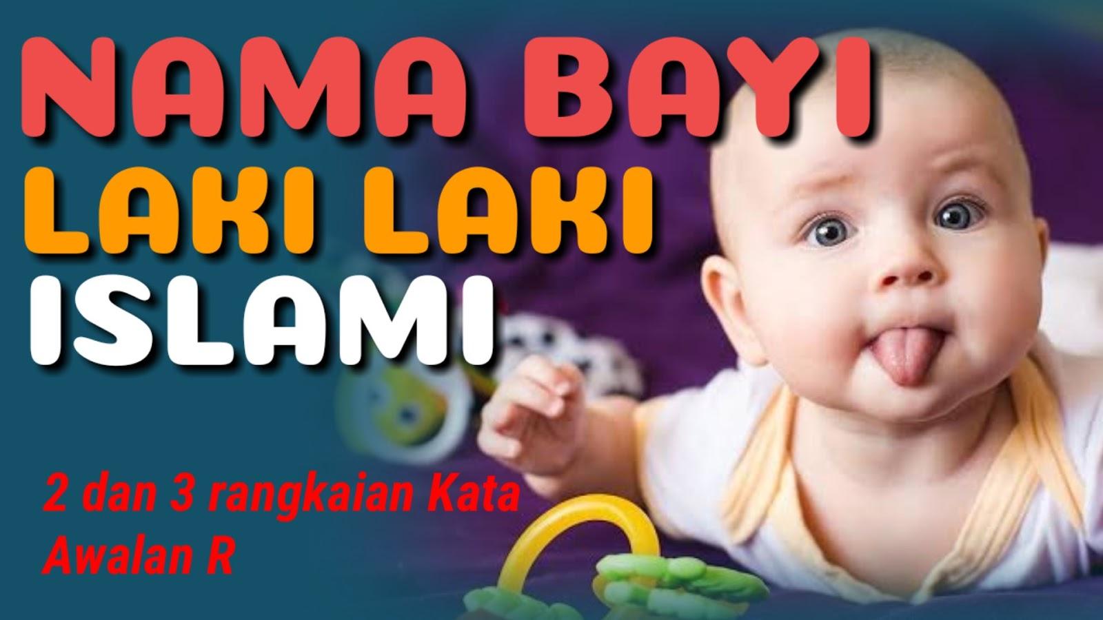 New Kumpulan Nama Bayi Laki Laki Modern Islami Huruf R Masakini 2021 Tabir Dakwah