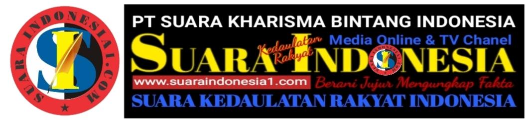 SuaraIndonesia1.com | Berita Nasional | Terkini  | Berani Jujur Mengungkap Fakta