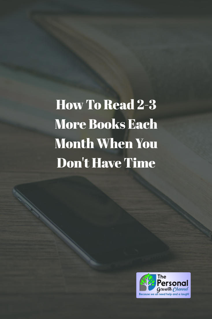 How To Read 2-3 More Books Each Month When You Don't Have Time