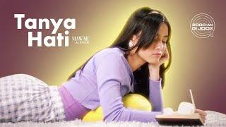 Lirik lagu Mawar de Jongh - Tanya Hati
