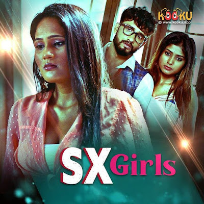 SX Girl Kooku App web series