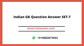 Indian GK Question Answer SET-7