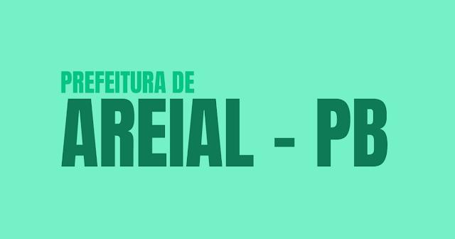 Prefeitura de Areial-PB: Concurso Público para 132 vagas