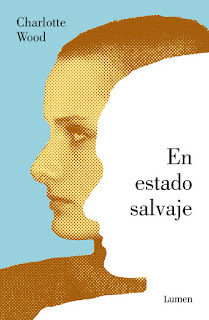 En estado salvaje / Charlotte Wood