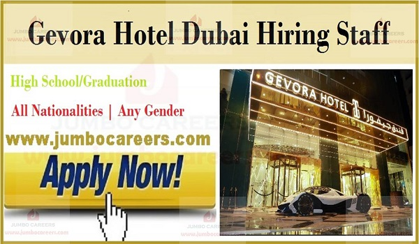 Hotel job openings in UAE,  star hotel job vacancies in Dubai,