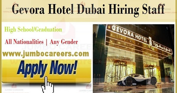 gevora hotel dubai hiring staff for housekeeping    front