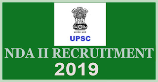 upsc recruitment 2019, nda 2 recruitment 2019, national defence academy recruitment 2019, naval academy recruitment, airforce