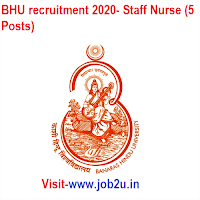BHU recruitment 2020, Staff Nurse (5 Posts)