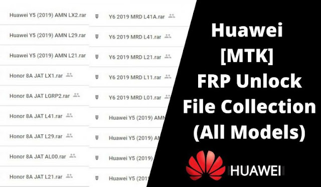 Download Huawei MTK FRP Unlock File Collection