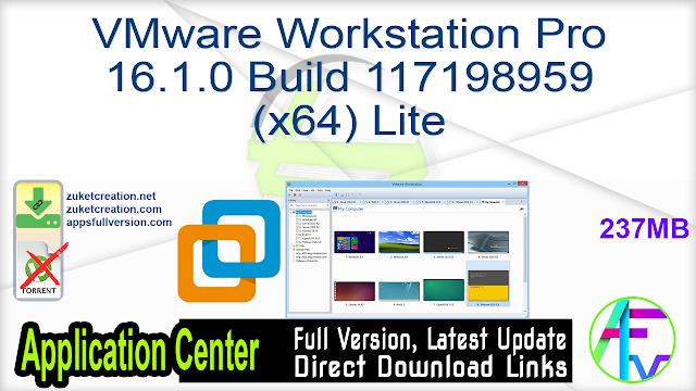 VMware Workstation Pro 16.1.0 Build 117198959 (x64) Lite