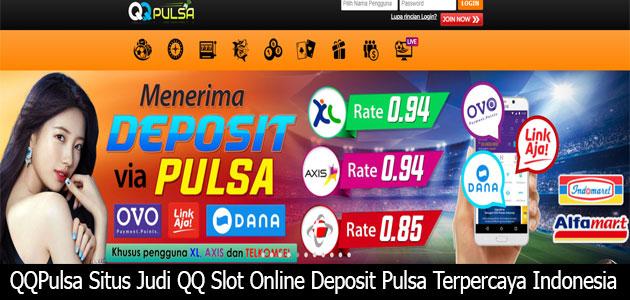 Qqpulsa Situs Qq Slot Online Qqpulsa Situs Judi Qq Slot Online Deposit Pulsa Terpercaya Indonesia