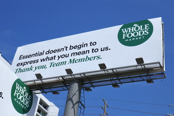 Essential Team Members Whole Foods billboard