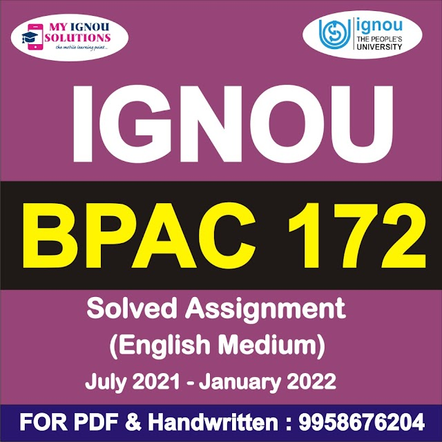 BPAC 172 Solved Assignment 2021-22