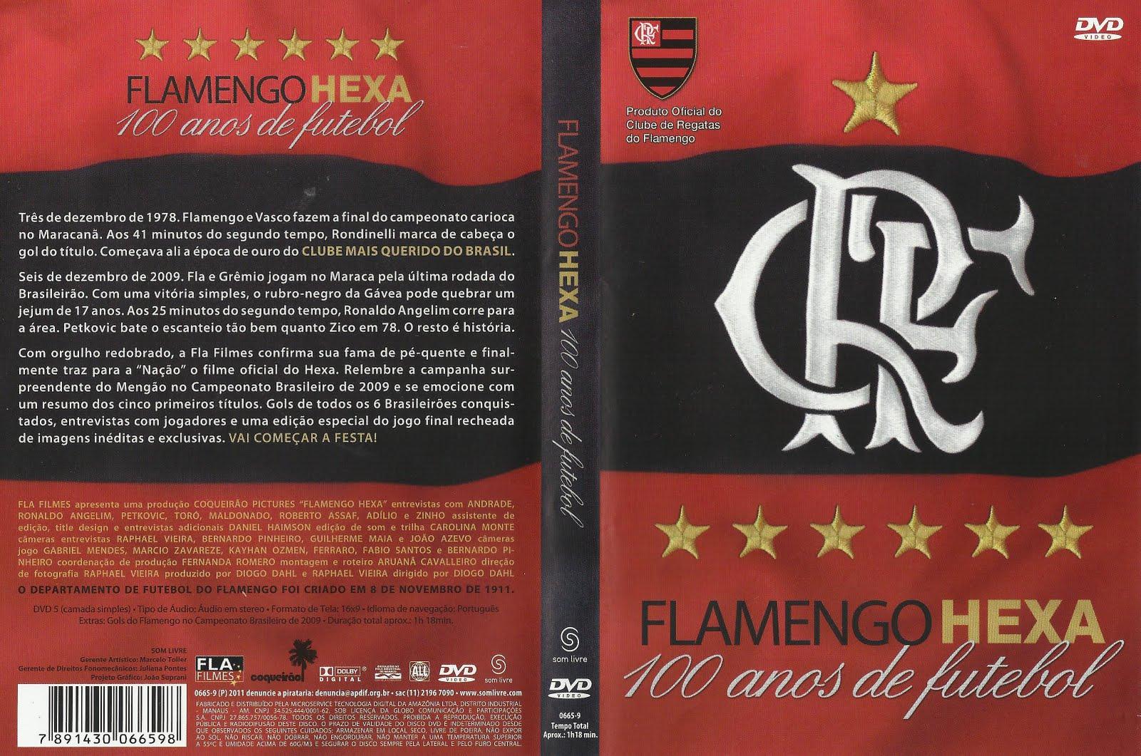 DE FUTEBOL HEXA GRATIS FLAMENGO BAIXAR DVD 100 ANOS