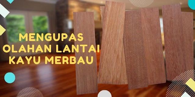 Olahan lantai kayu merbau