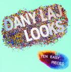 Dany Laj & The Looks: Ten Easy Pieces