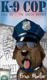 K-9 Cop - A Young Adult Mystery book promotion Erna Mueller