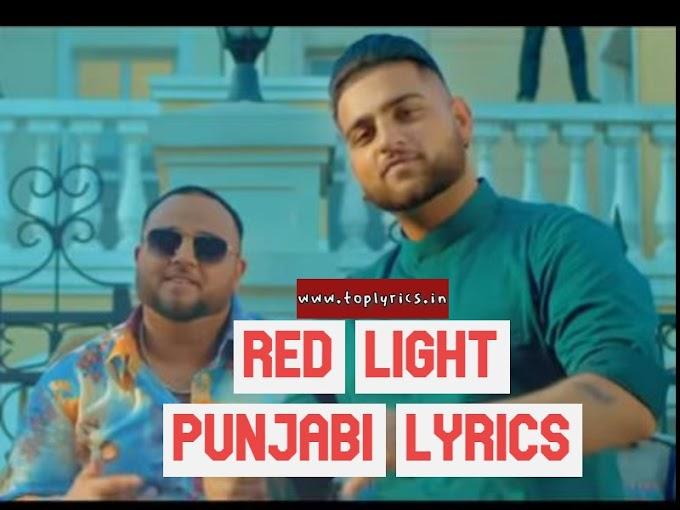 RED LIGHT Punjabi Lyrics  – Karan Aujla Punjabi song Lyrics  2019