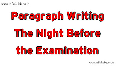 Paragraph Writing- The Night Before the Examination