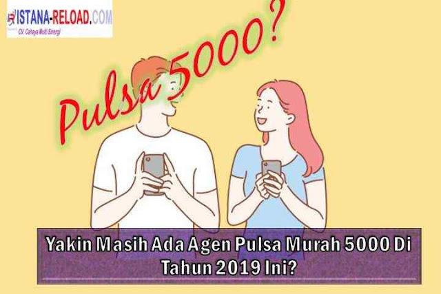 agen pulsa murah 5000 2020, istana reload