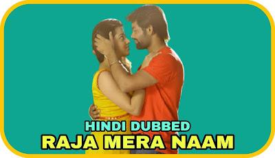 Raja Mera Naam Hindi Dubbed Movie