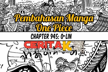 Pembahasan Manga One Piece Chapter 945