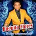 HUGUITO FLORES - TE SIGO ENAMORANDO (CD 2020)